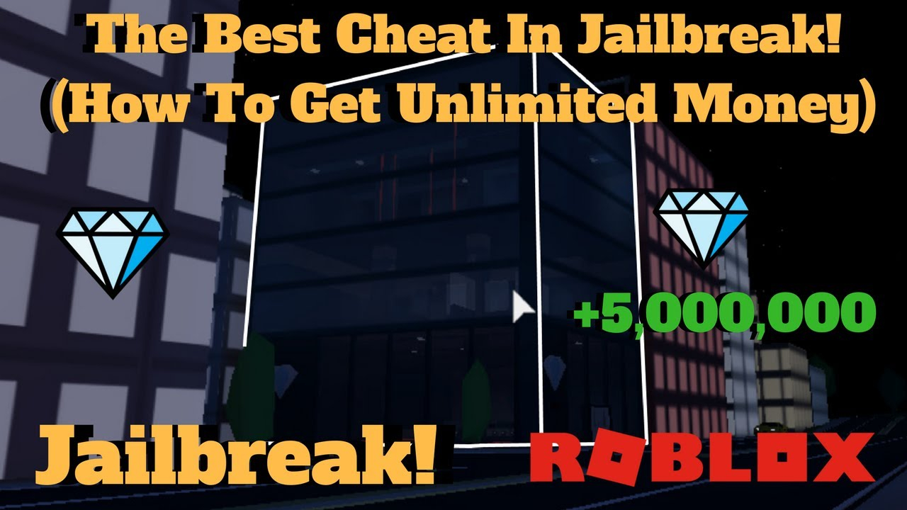 ROBLOX Jailbreak The Best Cheat In The Game How To Get